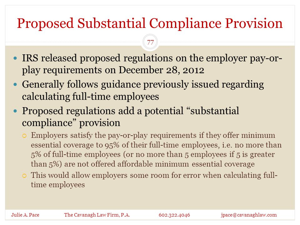 Proposed Substantial Compliance Provision Julie A.