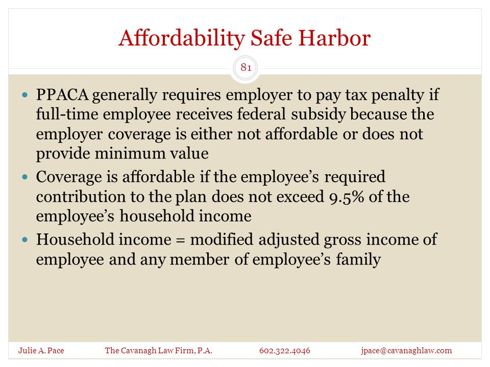 Affordability Safe Harbor Julie A. Pace The Cavanagh Law Firm, P.A.