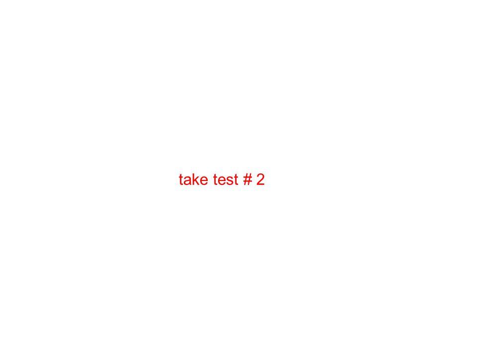 take test # 2