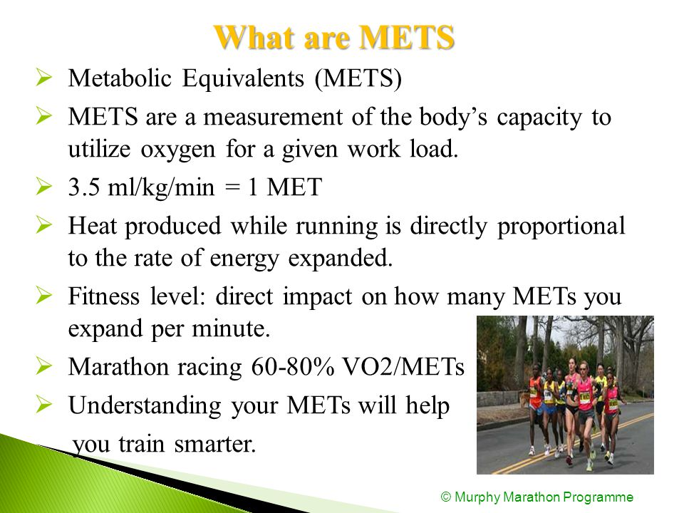 WhatareMETS What are METS  Metabolic Equivalents (METS)  METS are a measurement of the body's capacity to utilize oxygen for a given work load.