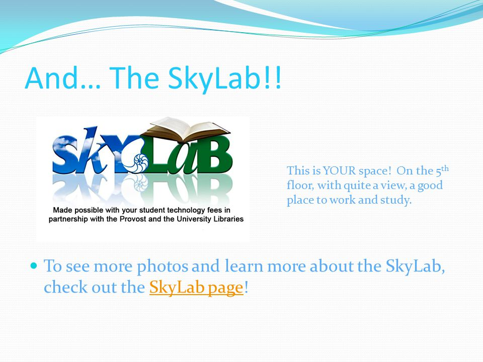 And… The SkyLab!.