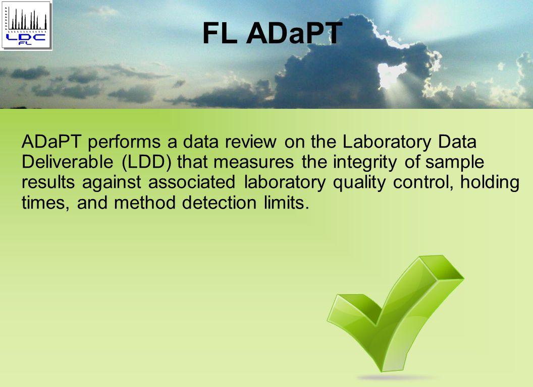 Other FDEP Programs under evaluation ADaPT. net Future