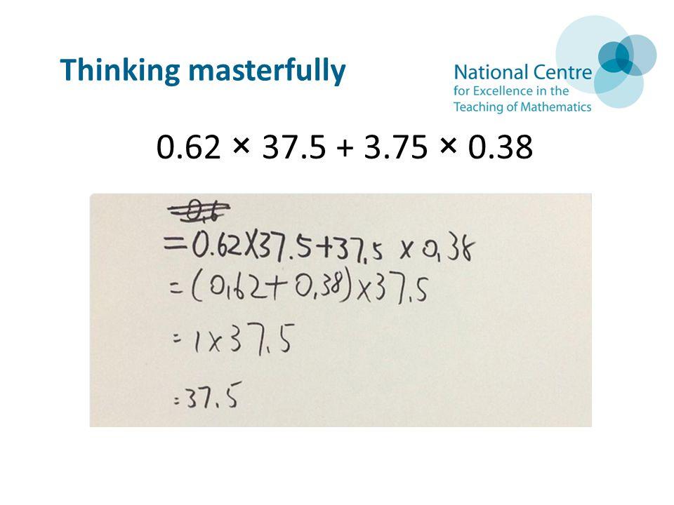 0.62 × 37.5 + 3.75 × 0.38 Thinking masterfully
