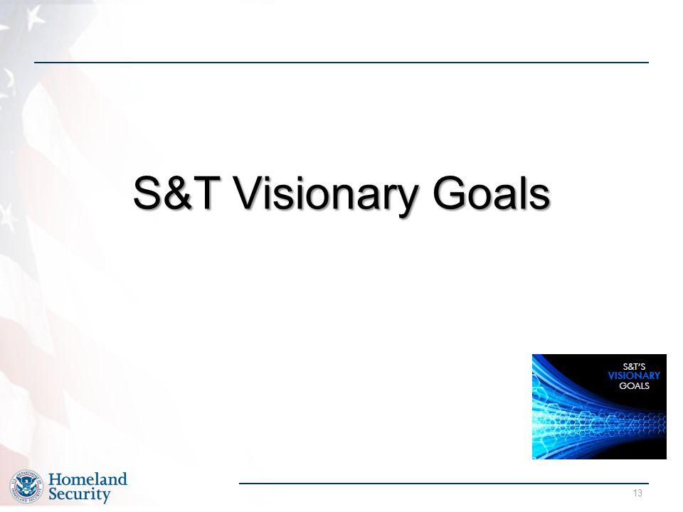 13 S&T Visionary Goals
