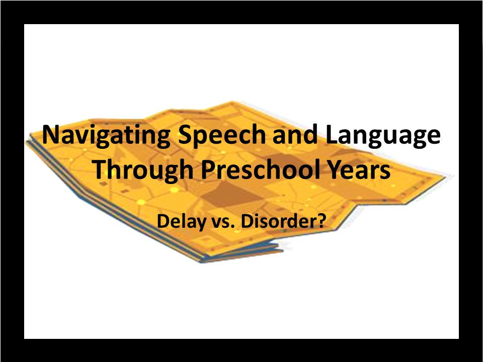 OBJECTIVES Participants will be able to: Identify hallmarks of normal speech and language development Define speech/language delay versus disorder Identify characteristics that differentiate Autism vs.