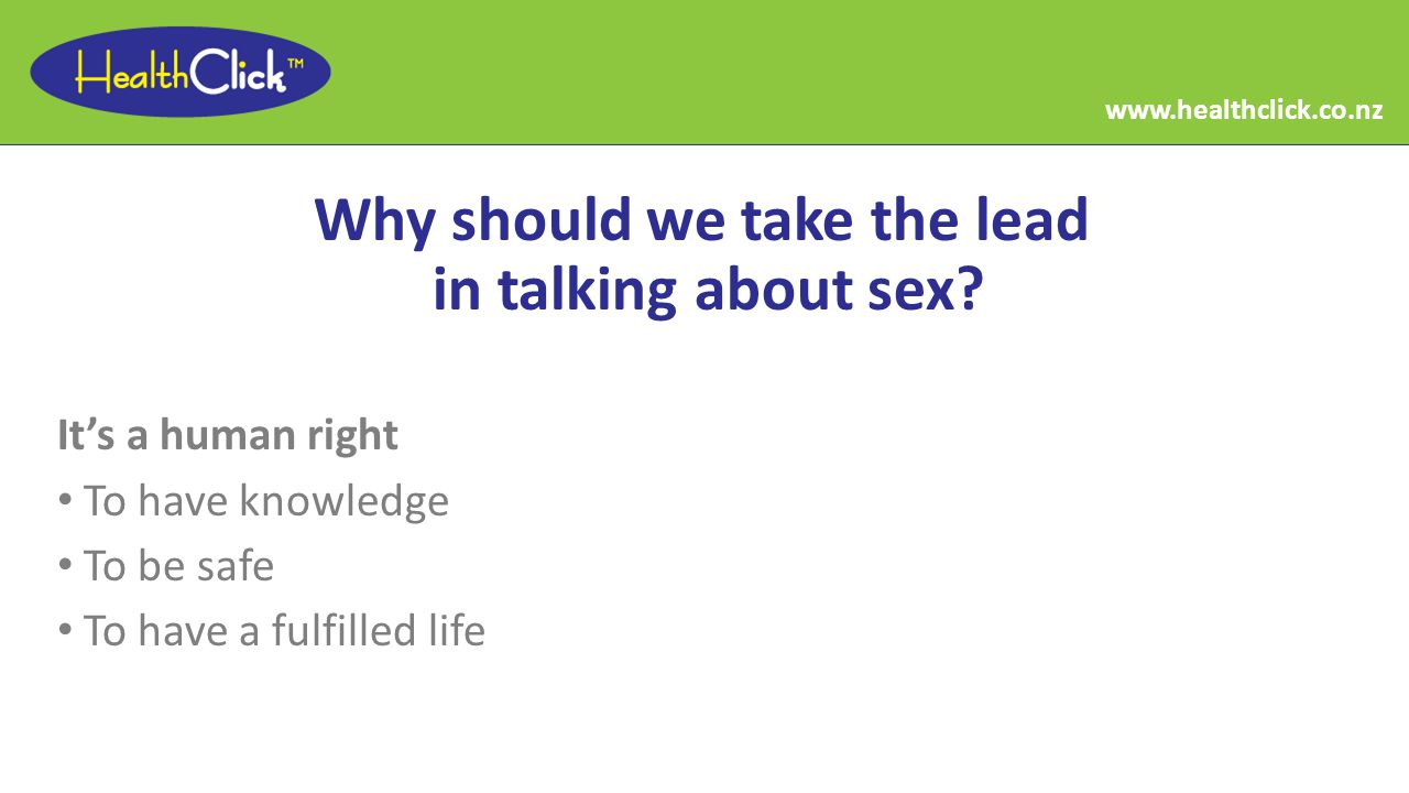Why should we take the lead in talking about sex.