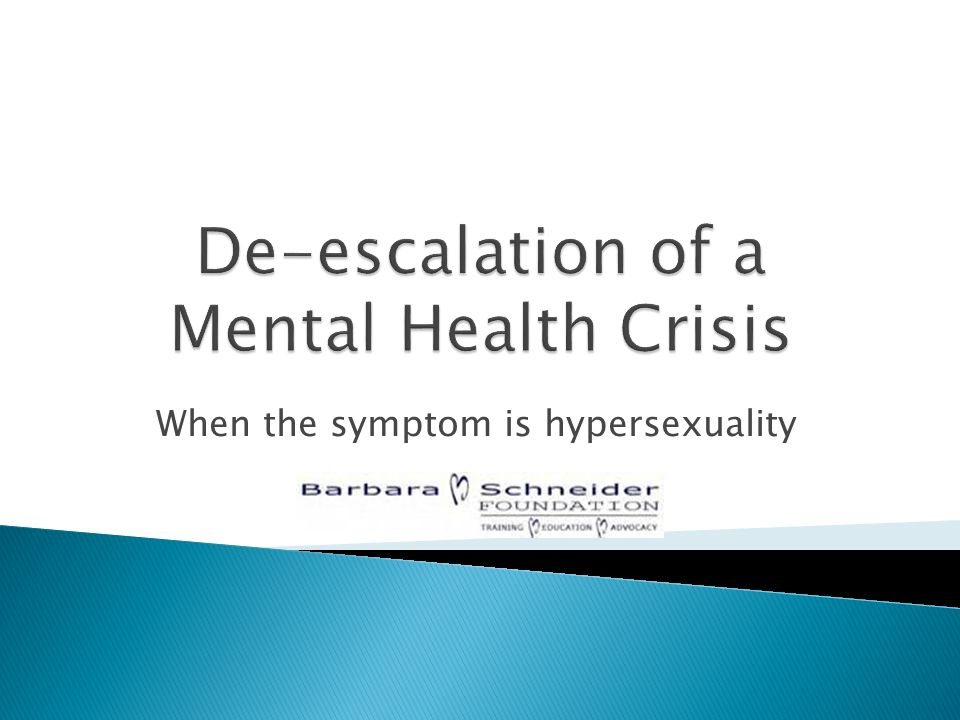 When the symptom is hypersexuality
