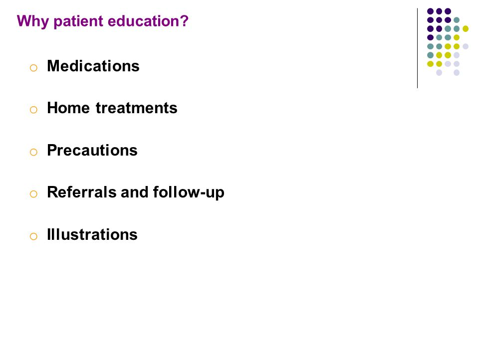 Why patient education.