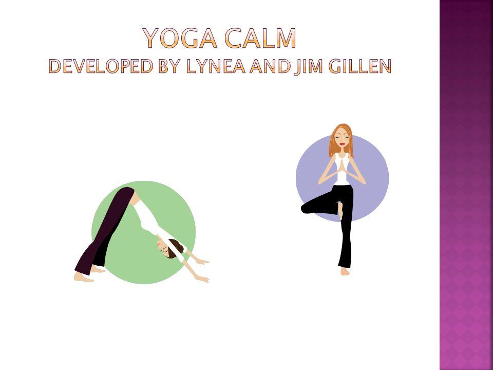 Yoga calm Brain gym S'cool moves