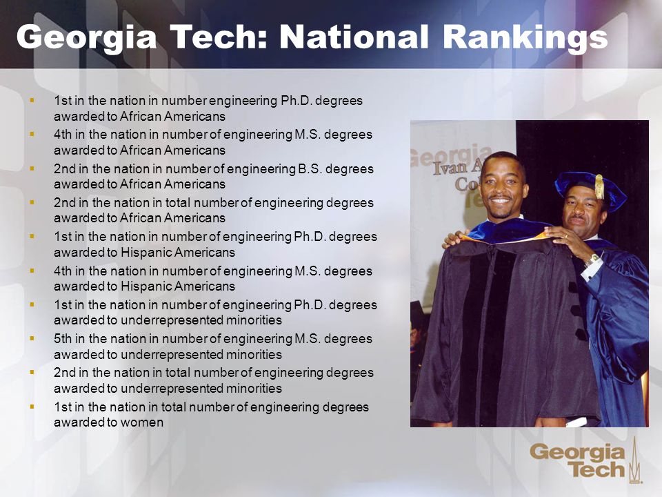  1st in the nation in number engineering Ph.D.