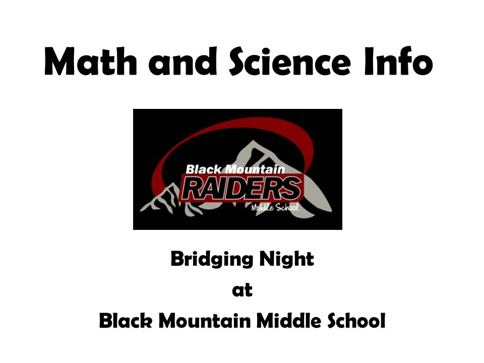 Math and Science Info Bridging Night at Black Mountain Middle School