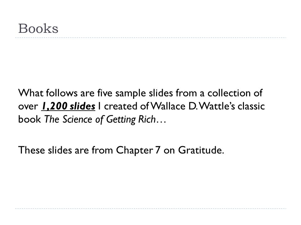 Books What follows are five sample slides from a collection of over 1,200 slides I created of Wallace D.