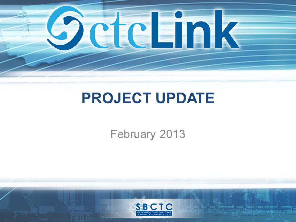 PROJECT UPDATE February 2013
