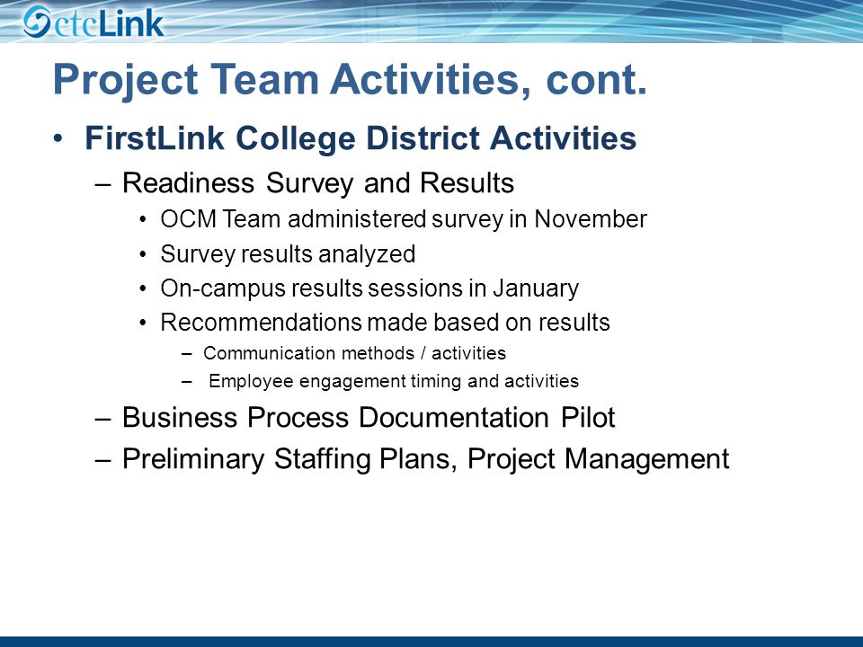 Project Team Activities, cont.