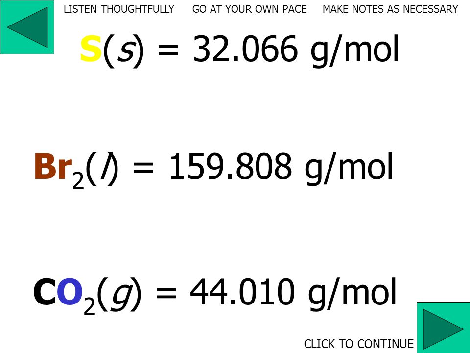 The element sulfur, S(s), contains 6.022 x 10 23 S atoms/mole.
