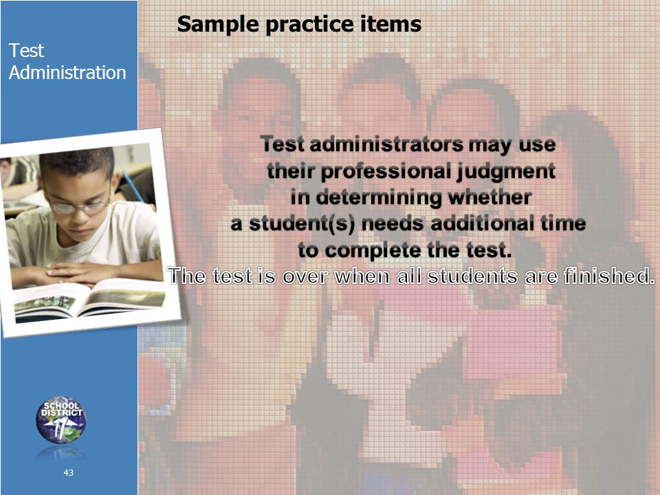 Test Administration Sample practice items 43