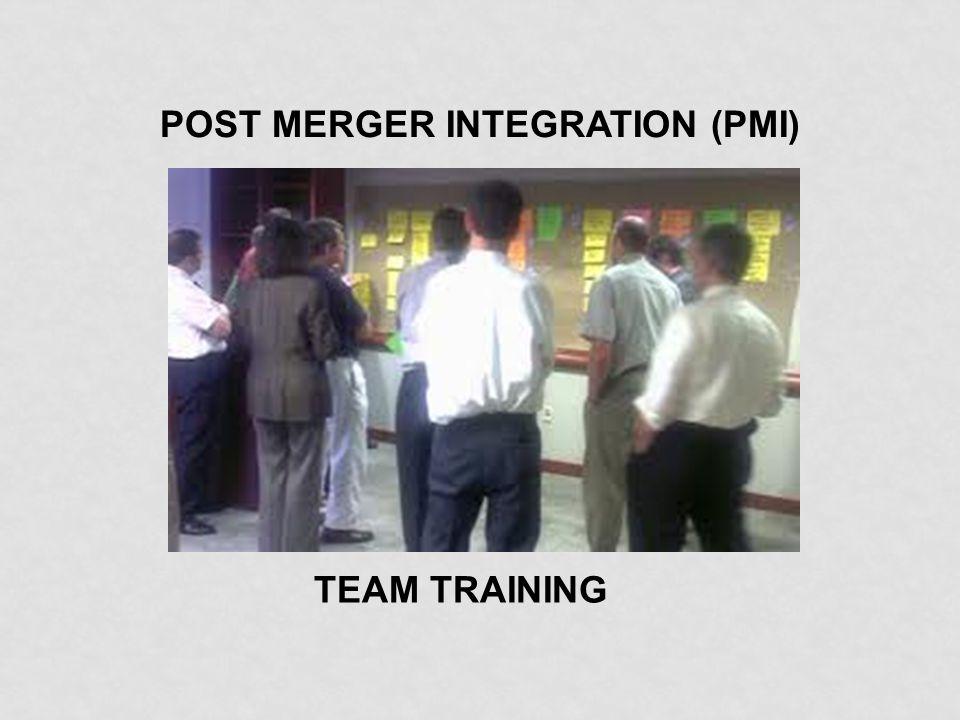POST MERGER INTEGRATION (PMI) TEAM TRAINING