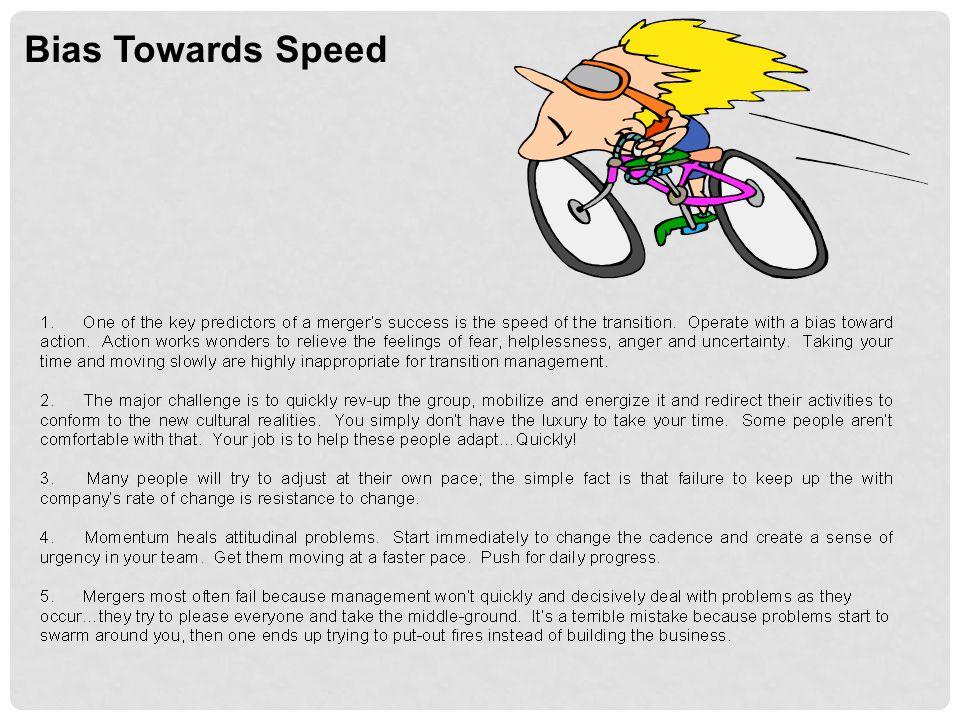 Bias Towards Speed