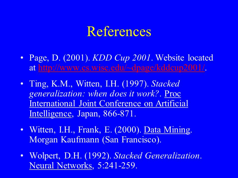 References Page, D. (2001). KDD Cup 2001.