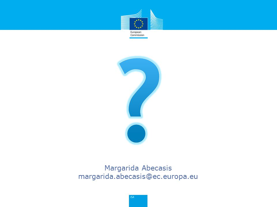 Click to edit Master title style Margarida Abecasis margarida.abecasis@ec.europa.eu