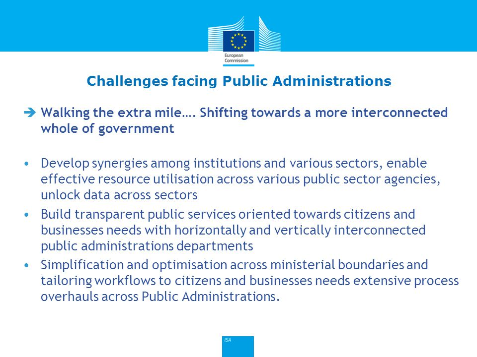 Click to edit Master title style  Digital Agenda: A key action to promote interoperability between public administrations will be the Commission s adoption of an ambitious European Interoperability Strategy and the European Interoperability Framework to be drawn up under the ISA programme (Interoperability Solutions for European Public Administrations)  The Commission adopted the Communication Towards interoperability for European public services in December 2010: European Interoperability Strategy (EIS) (currently under revision) European Interoperability Framework (EIF)  Member States should : Apply the European Interoperability Framework at national level by 2013 15 European Interoperability Strategy (EIF)
