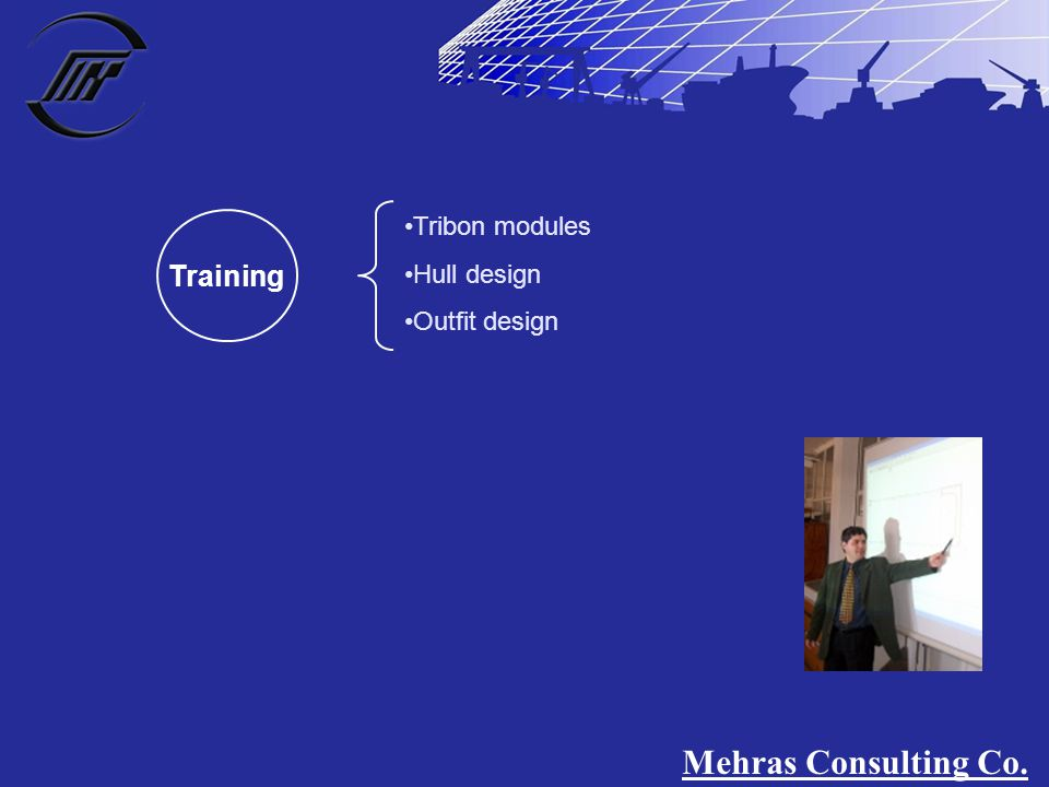Training Tribon modules Hull design Outfit design Mehras Consulting Co.