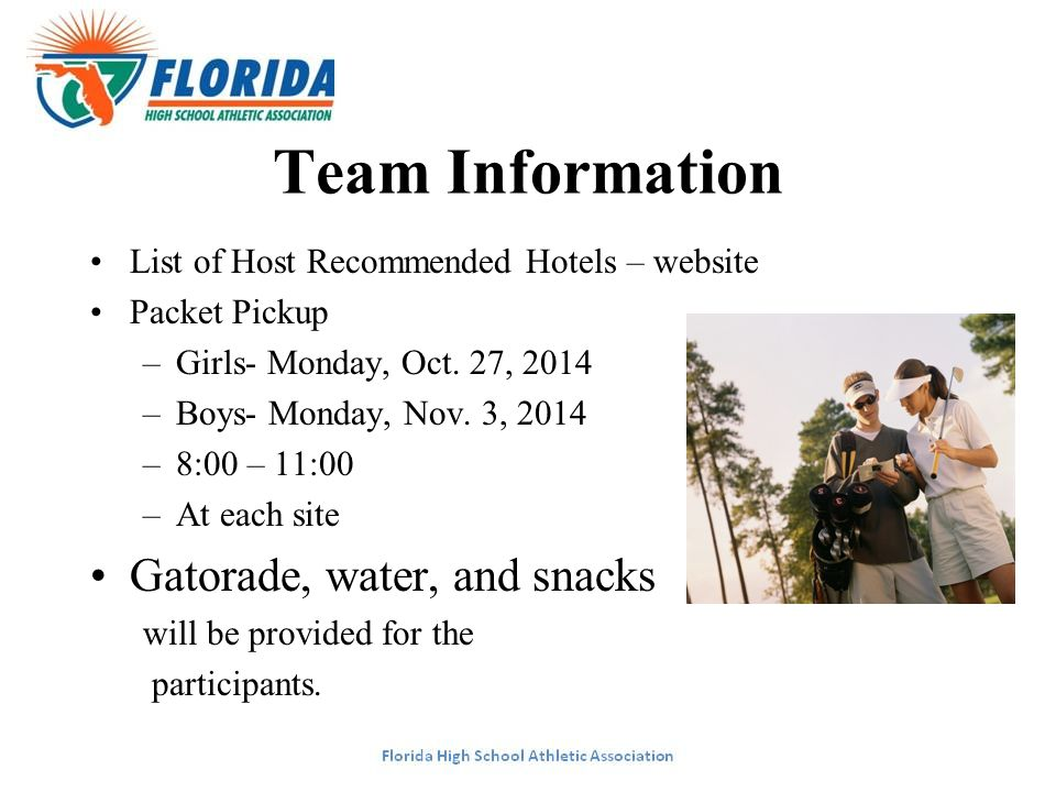 Team Information List of Host Recommended Hotels – website Packet Pickup –Girls- Monday, Oct. 27, 2014 –Boys- Monday, Nov. 3, 2014 –8:00 – 11:00 –At e