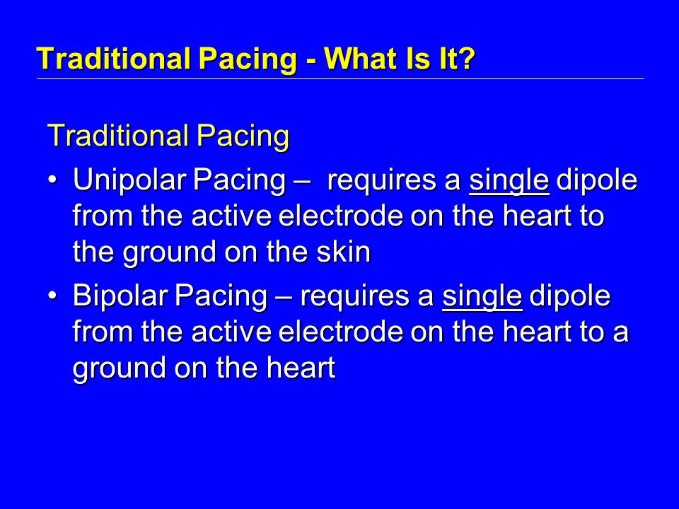 Traditional Pacing - What Is It.