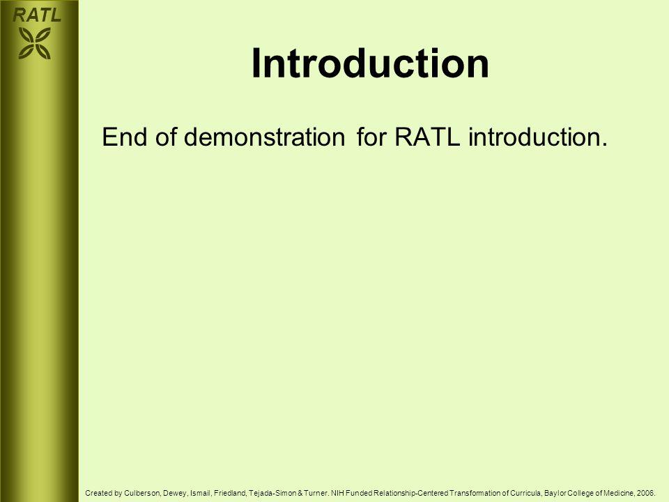 RATL  Created by Culberson, Dewey, Ismail, Friedland, Tejada-Simon & Turner.