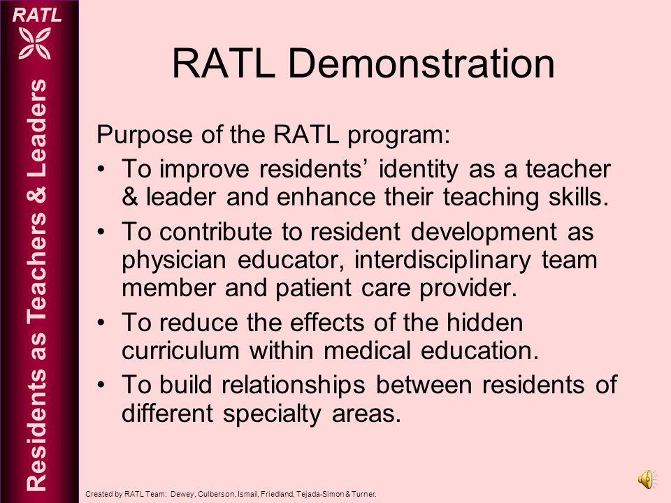 Created by RATL Team: Dewey, Culberson, Ismail, Friedland, Tejada-Simon & Turner.