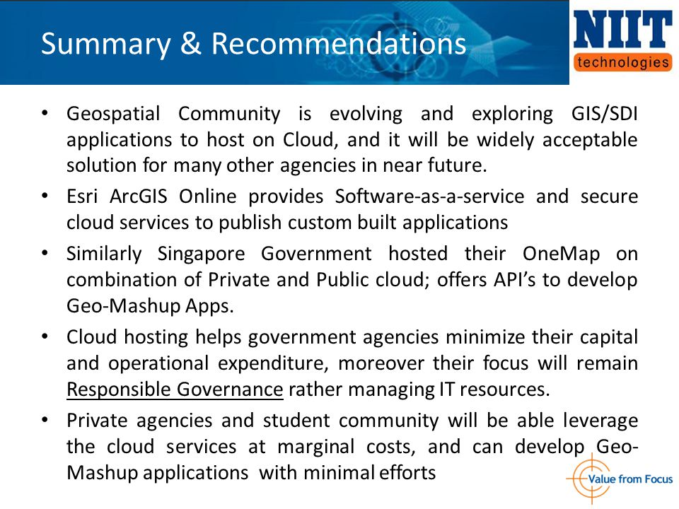 Geospatial Community is evolving and exploring GIS/SDI applications to host on Cloud, and it will be widely acceptable solution for many other agencie