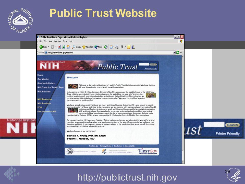 36 Public Trust Website http://publictrust.nih.gov