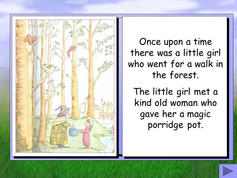 The Magic Porridge Pot Story retold by Bev Evans
