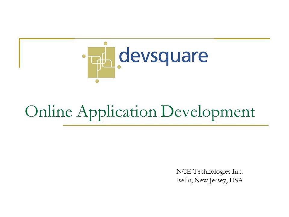 Online Application Development NCE Technologies Inc. Iselin, New Jersey, USA