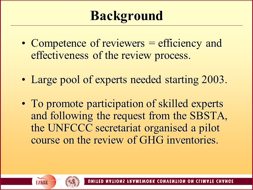 Background Competence of reviewers = efficiency and effectiveness of the review process.Competence of reviewers = efficiency and effectiveness of the review process.
