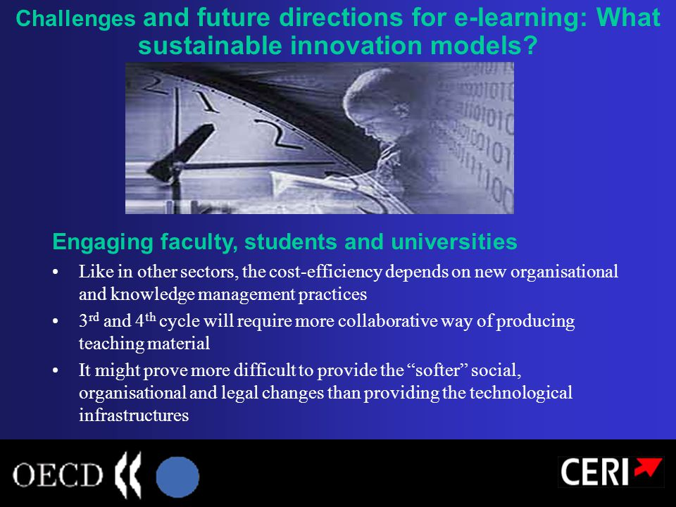 Challenges and future directions for e-learning: What sustainable innovation models.