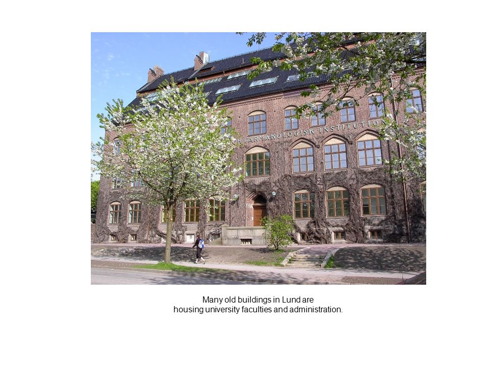 Many old buildings in Lund are housing university faculties and administration.