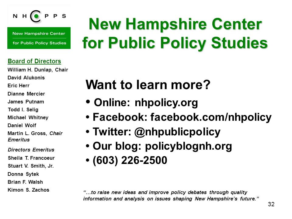 32 New Hampshire Center for Public Policy Studies Want to learn more.