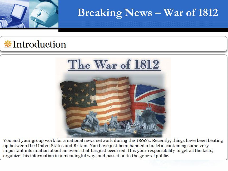 Breaking News – War of 1812