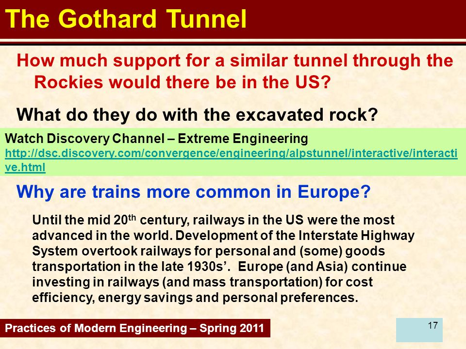 17 The Gothard Tunnel How much support for a similar tunnel through the Rockies would there be in the US.