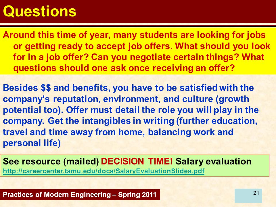 21 Questions Around this time of year, many students are looking for jobs or getting ready to accept job offers.