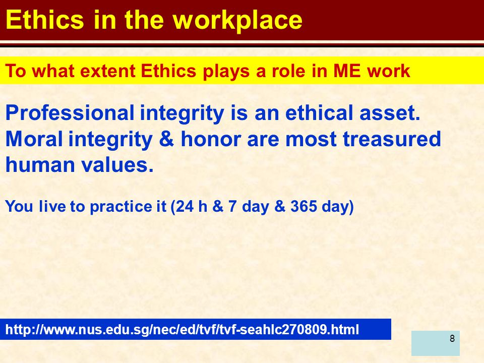 9 Ethics in the workplace Is Ethics common sense.