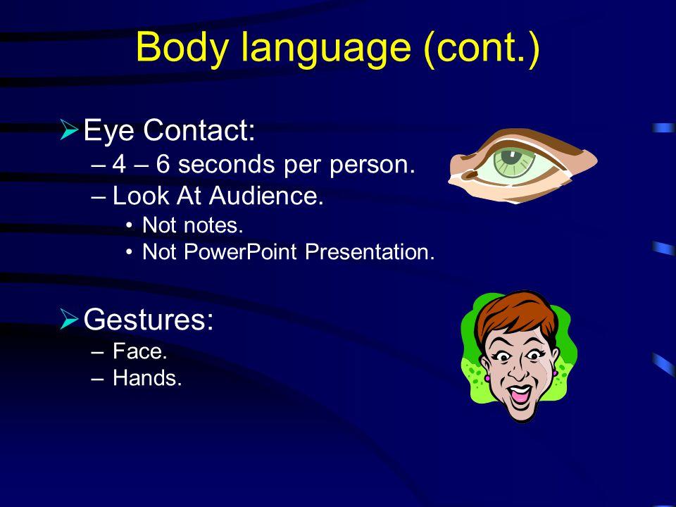 Body language  Body language always says something.