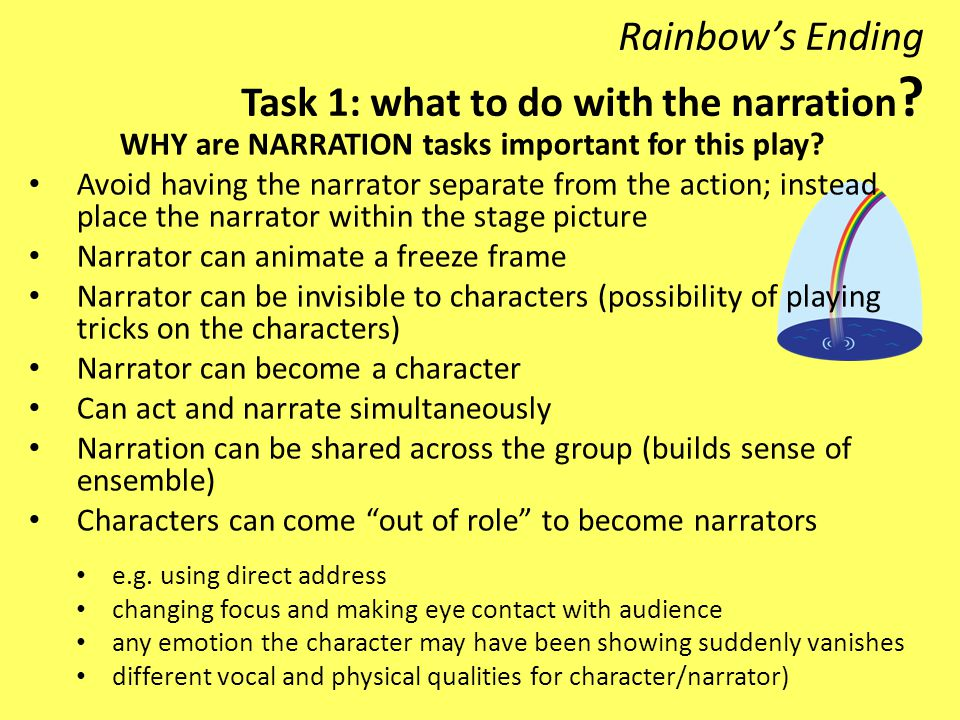 Rainbow's Ending Task 1: what to do with the narration .