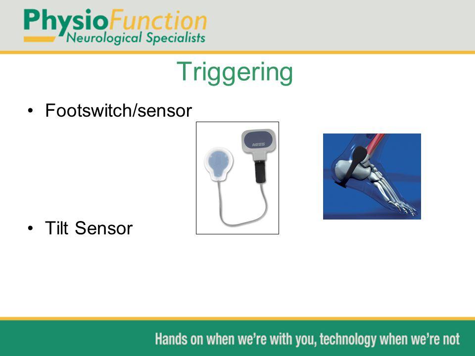 Triggering Footswitch/sensor Tilt Sensor