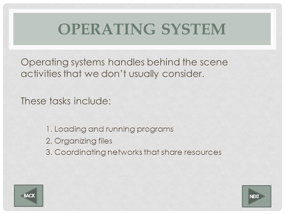 Operating systems provide a basis for application programs and acts as an intermediary between user and hardware.