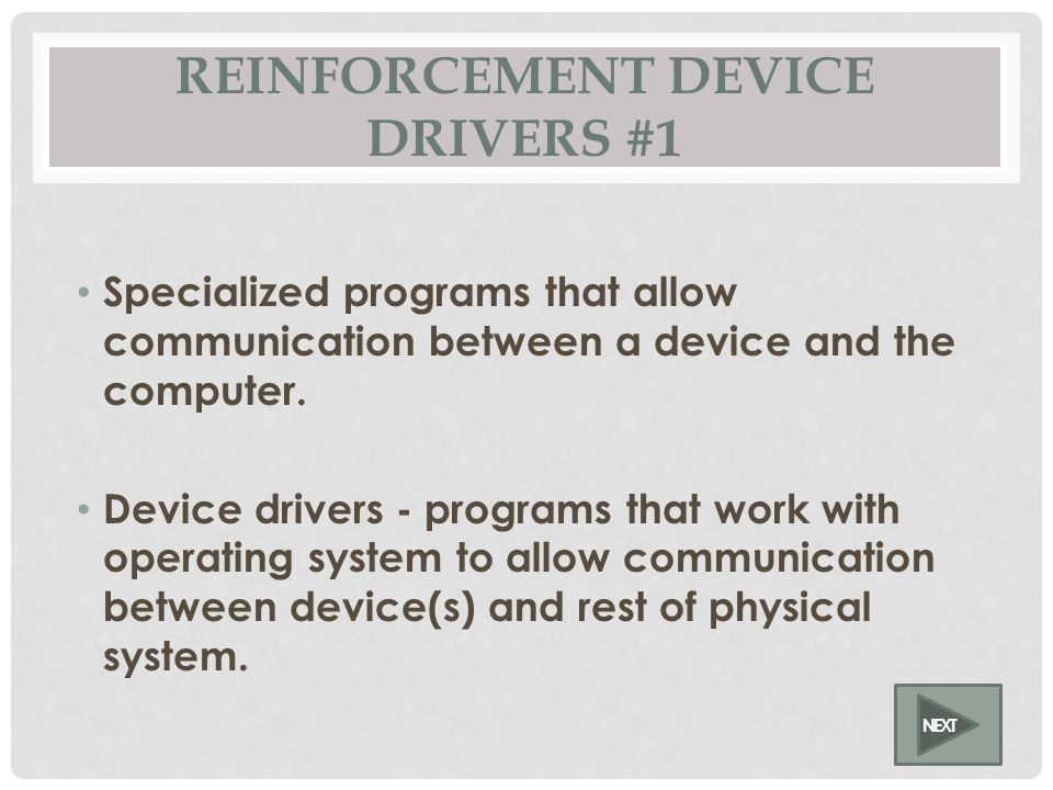 DEVICE DRIVERS #1 NEXT