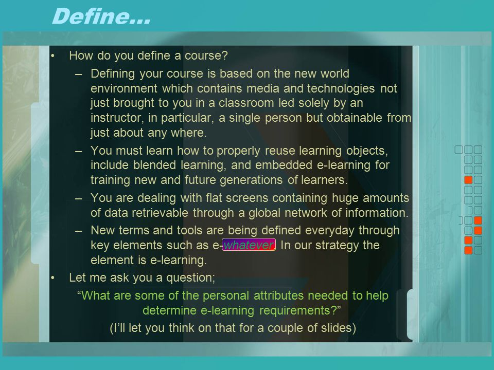 Define… How do you define a course.