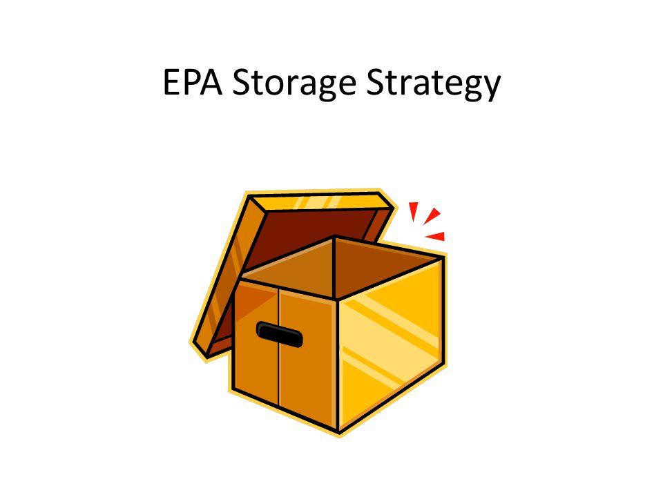 EPA Storage Strategy
