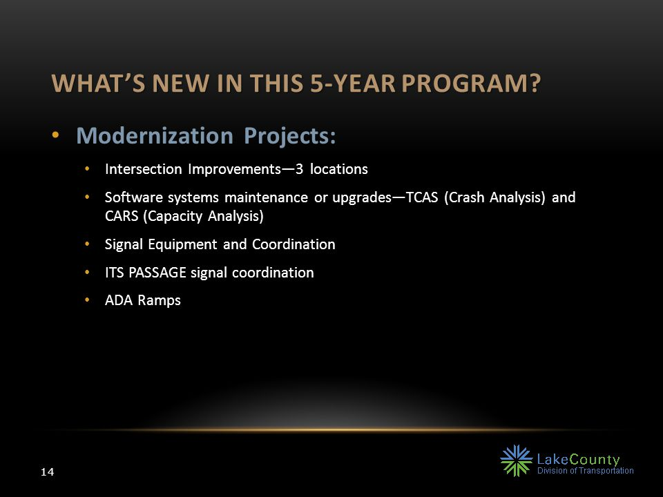 WHAT'S NEW IN THIS 5-YEAR PROGRAM.